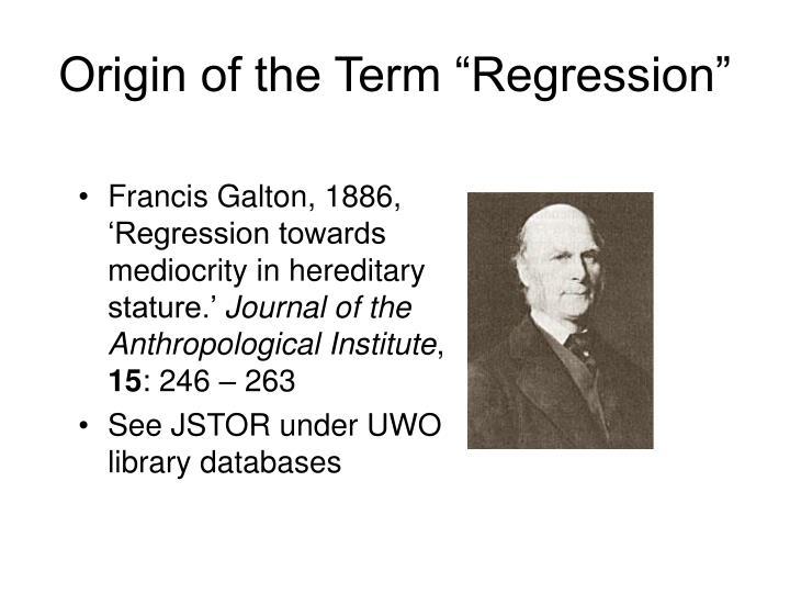 """Origin of the Term """"Regression"""""""