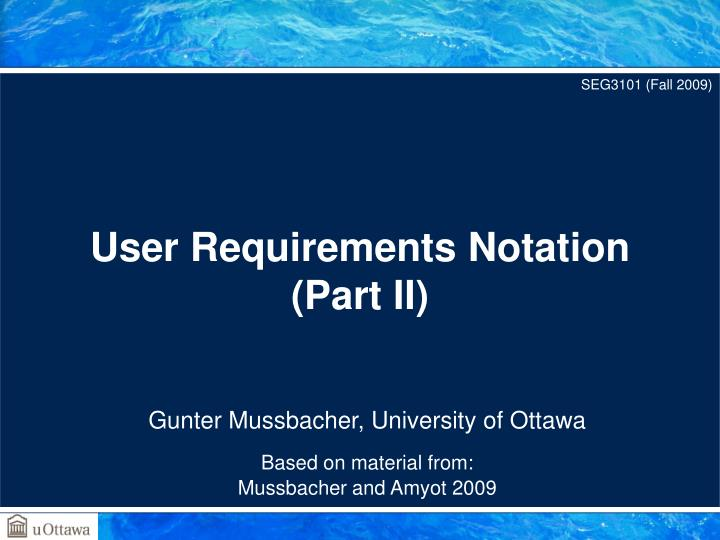 user requirements notation part ii n.