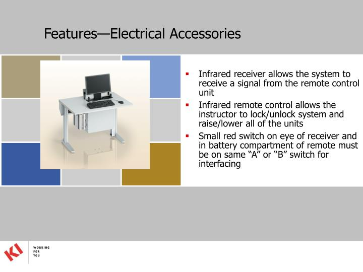 Features—Electrical Accessories