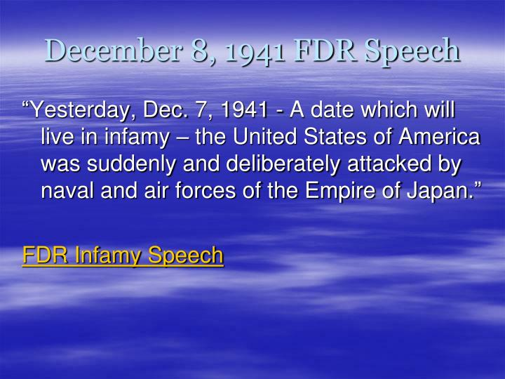 December 8, 1941 FDR Speech