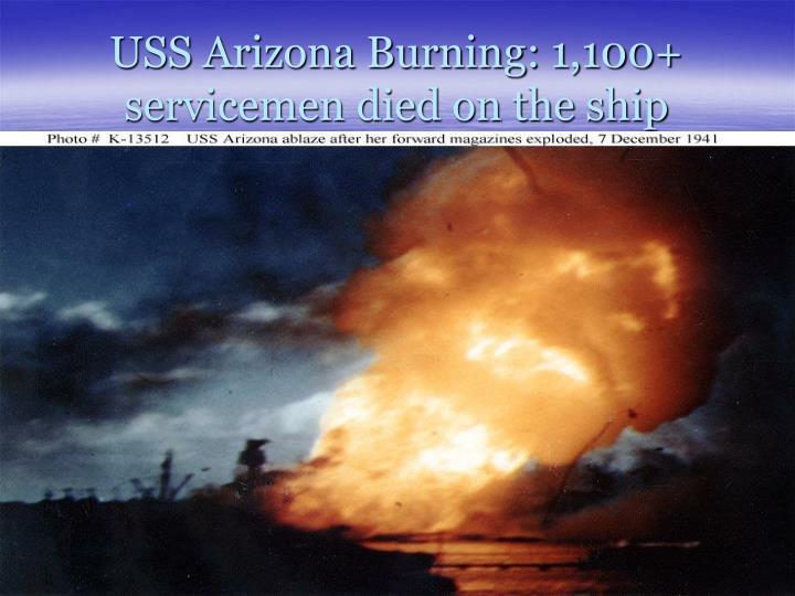 USS Arizona Burning: 1,100+ servicemen died on the ship