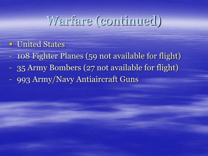 Warfare (continued)
