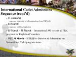 international cadet admissions sequence cont d
