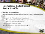 international cadet support system cont d