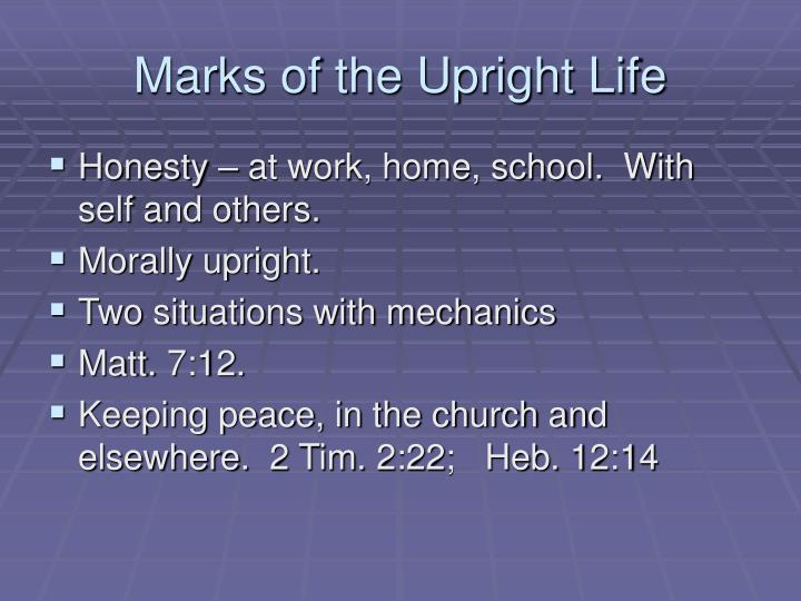 Marks of the Upright Life