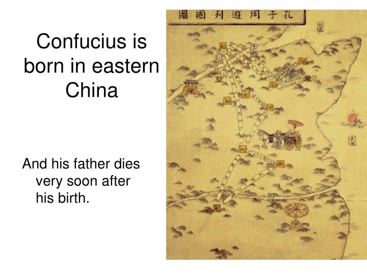Confucius is born in eastern China