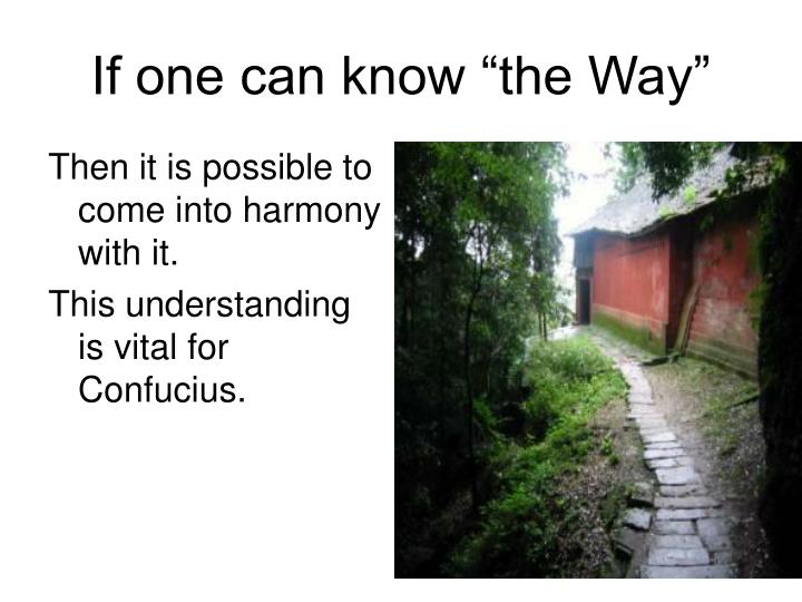 """If one can know """"the Way"""""""