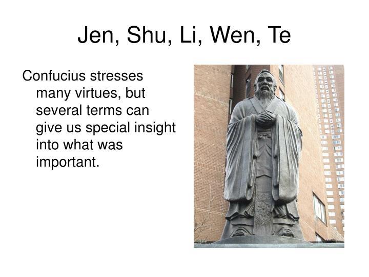 Jen, Shu, Li, Wen, Te