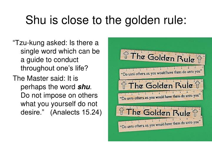 Shu is close to the golden rule: