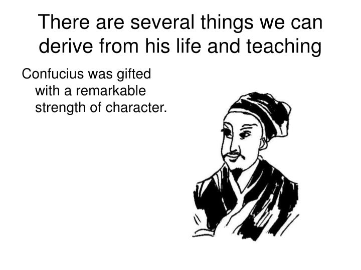 There are several things we can derive from his life and teaching