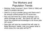 the workers and population trends