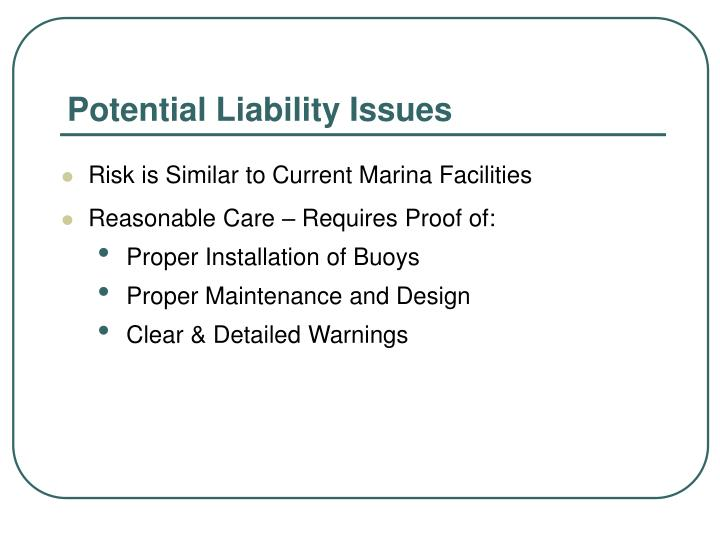 Potential Liability Issues