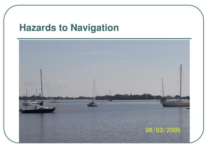 Hazards to Navigation