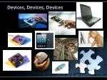 devices devices devices
