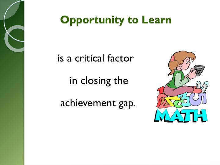 Opportunity to Learn
