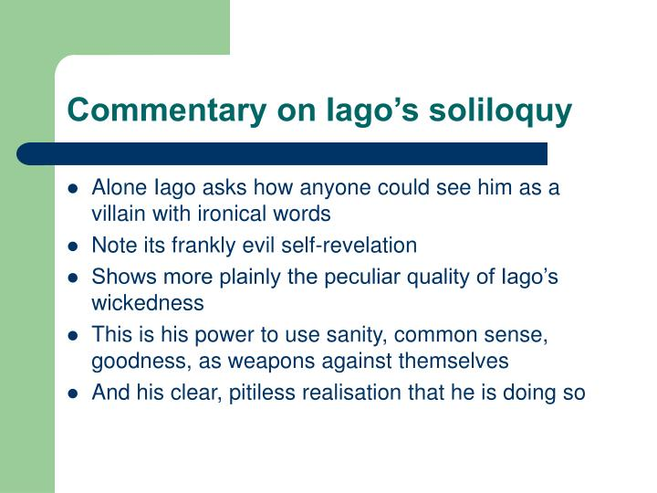 Commentary on Iago's soliloquy