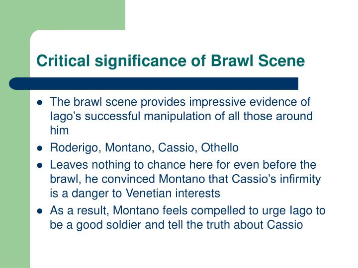 Critical significance of Brawl Scene