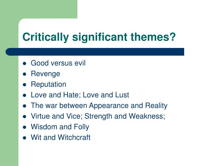 Critically significant themes?
