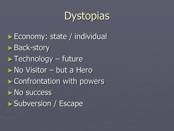Dystopias