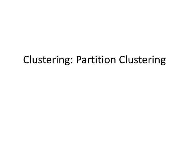 clustering partition clustering n.