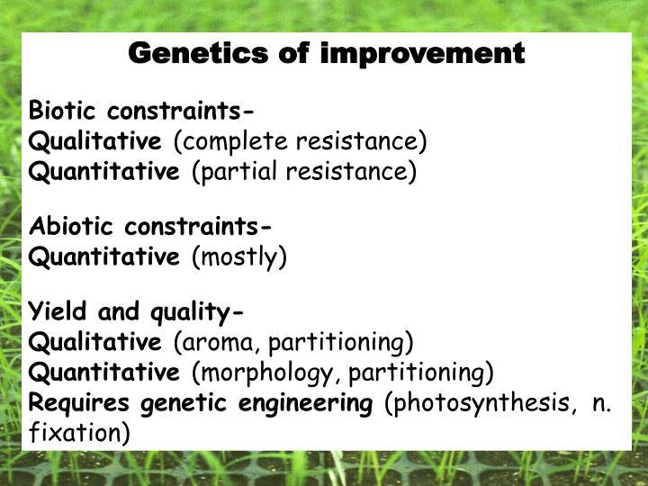 Genetics of improvement