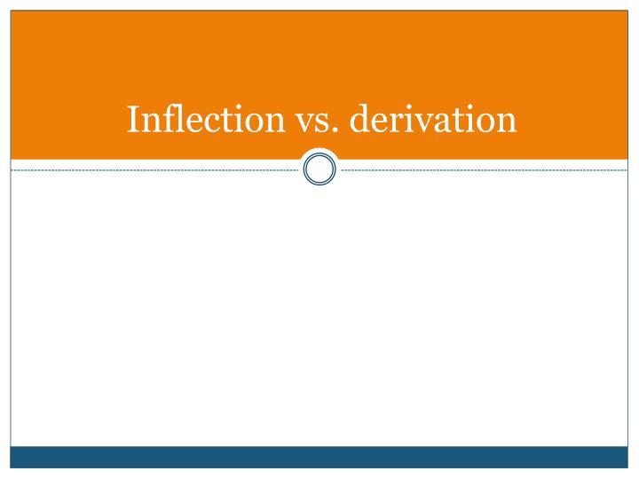Inflection vs. derivation
