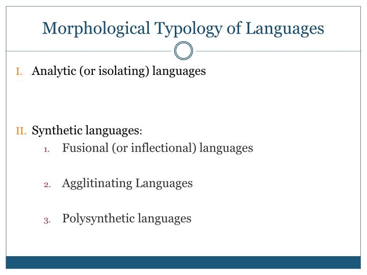 Morphological Typology of Languages