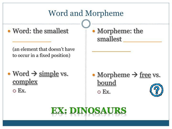Word and Morpheme