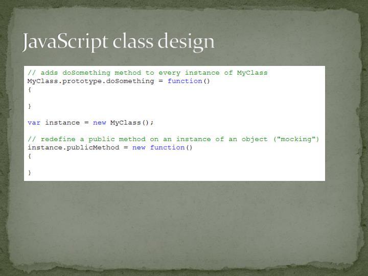JavaScript class design