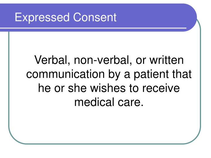Verbal, non-verbal, or written communication by a patient that he or she wishes to receive medical care.