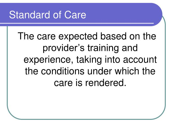 Standard of Care