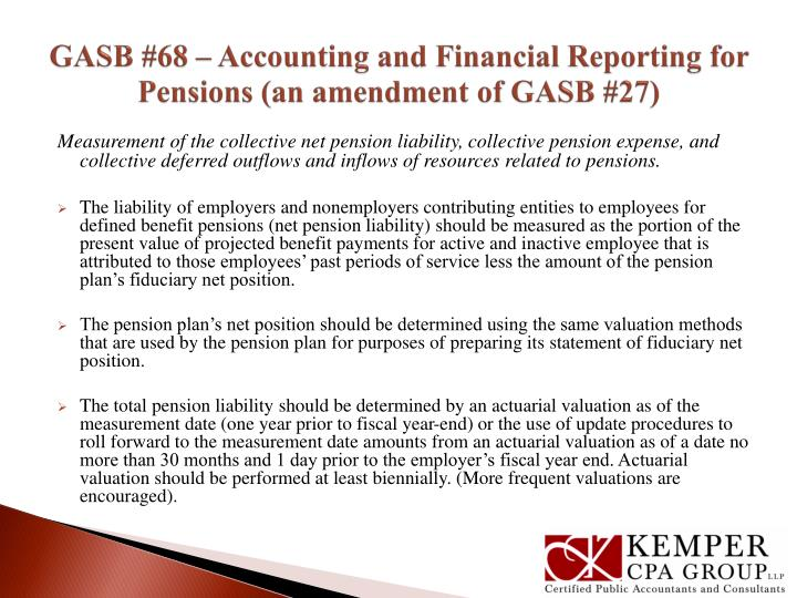 GASB #68 – Accounting and Financial Reporting for Pensions (an amendment of GASB #27)