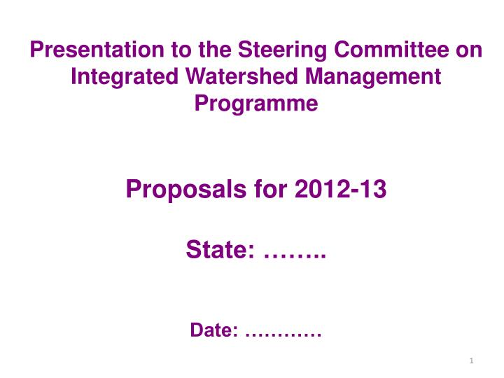 presentation to the steering committee on integrated watershed management programme n.