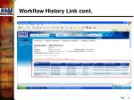workflow history link cont