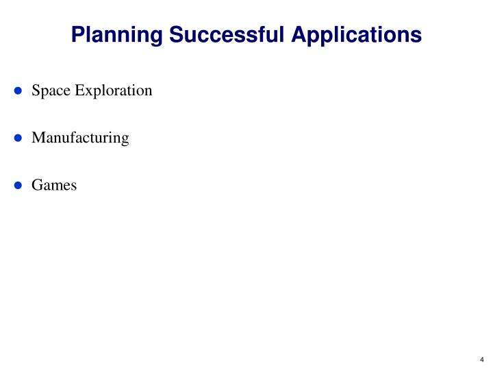 Planning Successful Applications