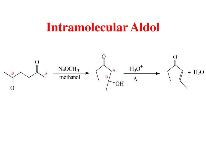 Intramolecular Aldol