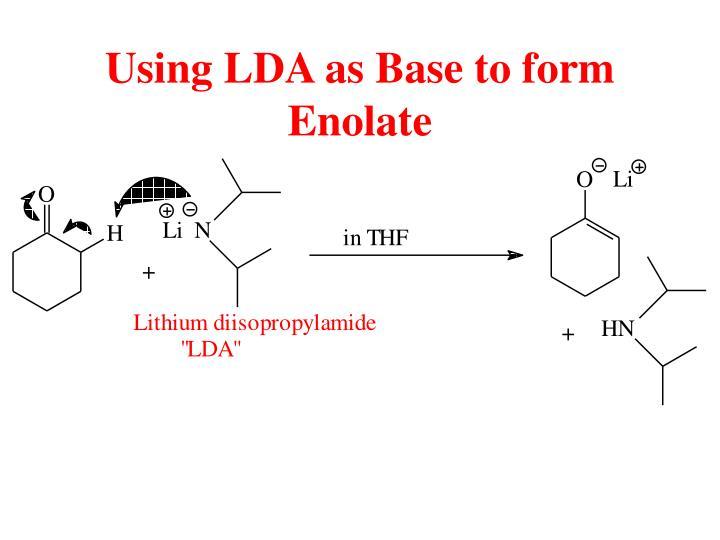 Using LDA as Base to form Enolate