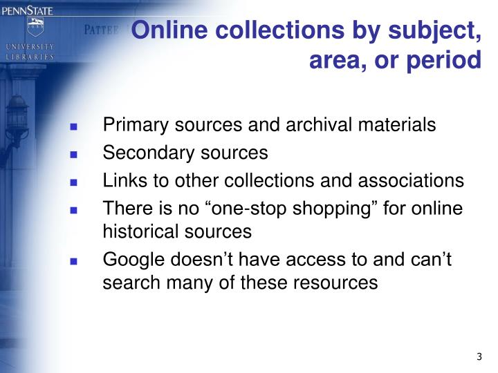 Online collections by subject area or period