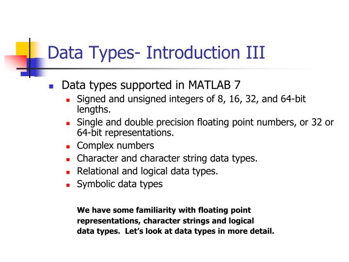 Data Types- Introduction III