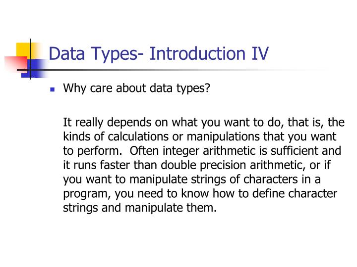 Data Types- Introduction IV