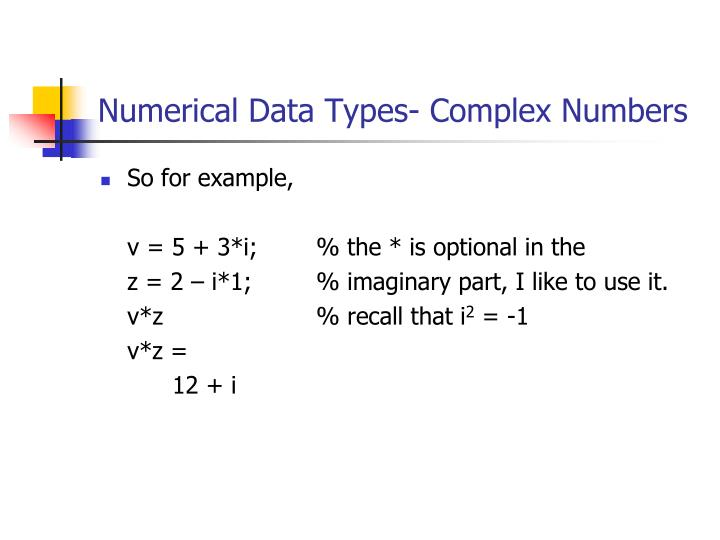 Numerical Data Types- Complex Numbers