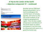 a trip to the center of the earth objective component b continued