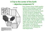 a trip to the center of the earth objective component b