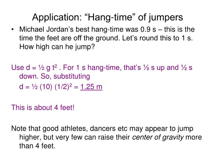 "Application: ""Hang-time"" of jumpers"