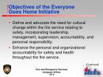 objectives of the everyone goes home initiative
