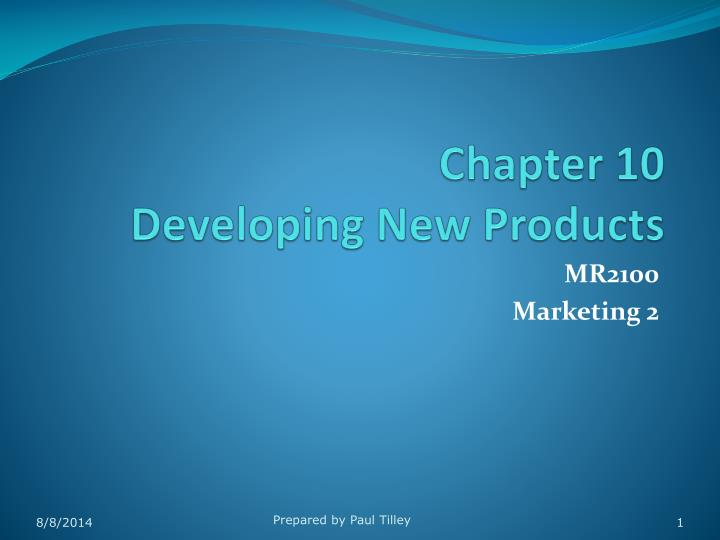 chapter 10 developing new products n.