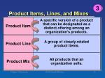 product items lines and mixes