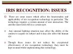 iris recognition issues