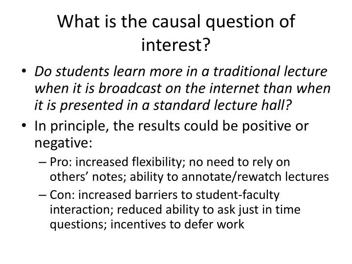 What is the causal question of interest?