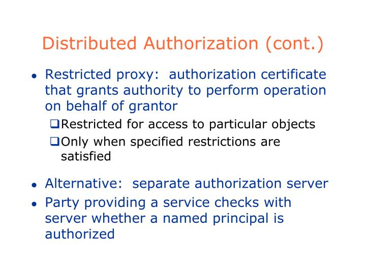 Distributed Authorization (cont.)